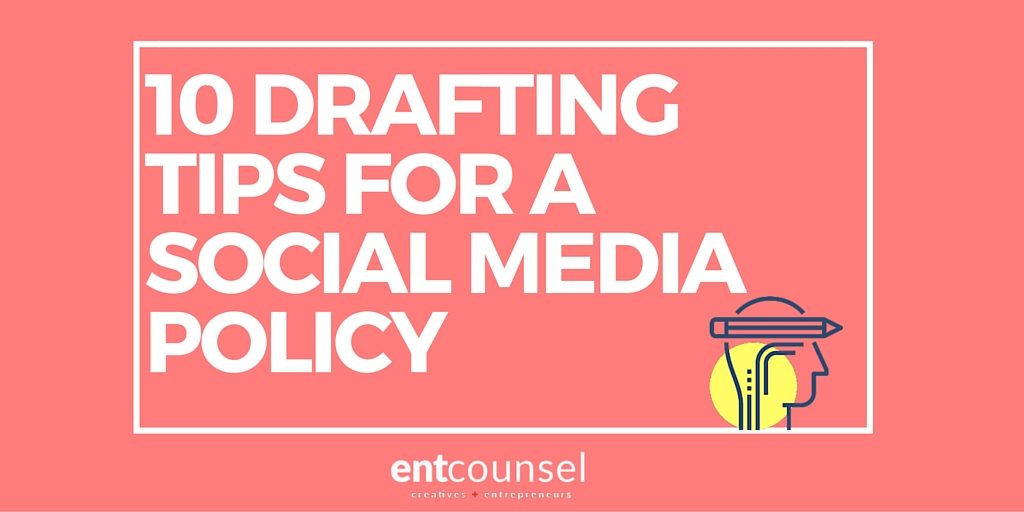 10 Drafting Tips for Social Media Policy