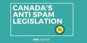 Canada's Anti Spam legislation