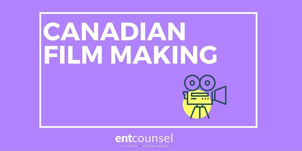 Canadian Film Making