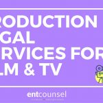 Entertainment Lawyer Toronto – Production Legal Services