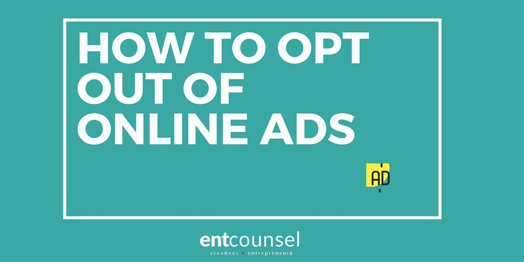 How to Opt Out of receiving Ads Online