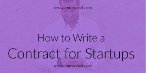 How to Write A Contract for Startups