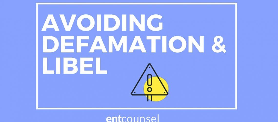 AVOIDING DEFAMATION 7 LIBEL CLAIM