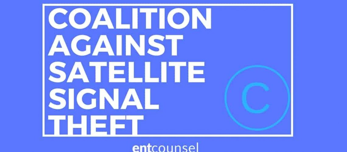 COALITION AGAINST SATELLITE SIGNAL THEFT
