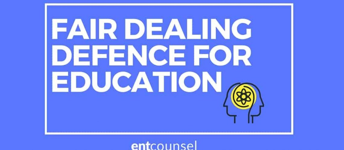 fair dealing for education defence