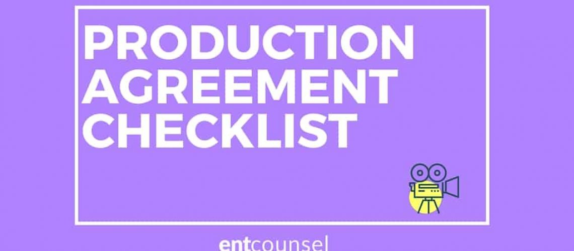 TV & FILM PRODUCTION LEGAL CHECKLIST
